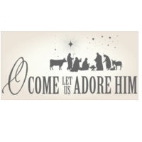 O Come Let Us Adore Him Wall Decor Thumbnail